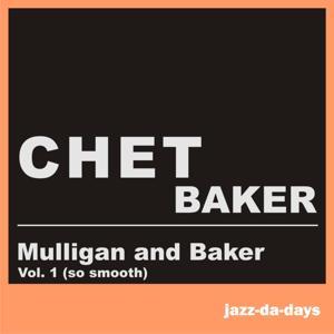 Mulligan and Baker (Vol. 1 - So Smooth)