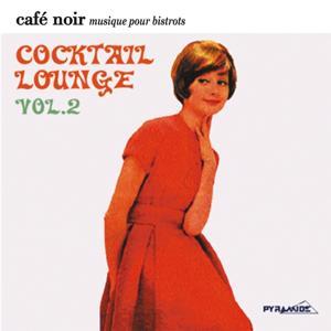 Café Noir Musique Pour Bistrots  - Cocktail & Lounge  2