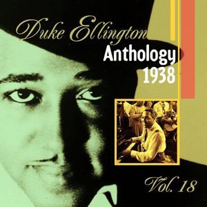 The Duke Ellington Anthology, Vol. 18: 1938 D