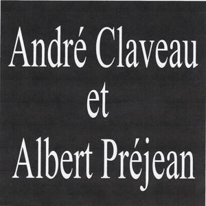 André claveau et albert préjean