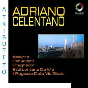 A Tribute To Adriano Celentano