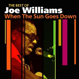 When The Sun Goes Down (The Best Of)