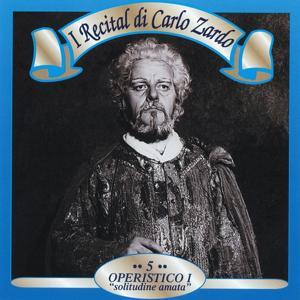 I recital di Carlo Zardo, Vol. 5 (Operistico: 'Solitudine amata')