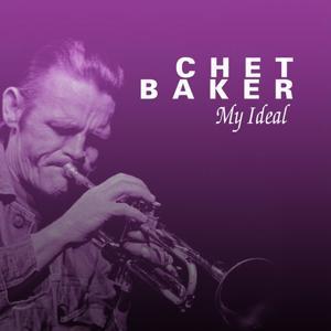 Chet Baker My Ideal