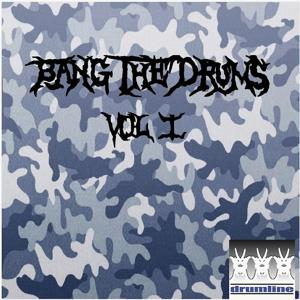 Bang The Drums Vol. 1