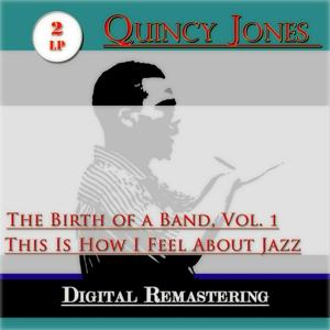 The Birth of a Band, Vol. 1 / This Is How I Feel About Jazz (2 Lp)