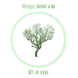 All In Oaks