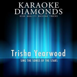 Trisha Yearwood - The Best Songs